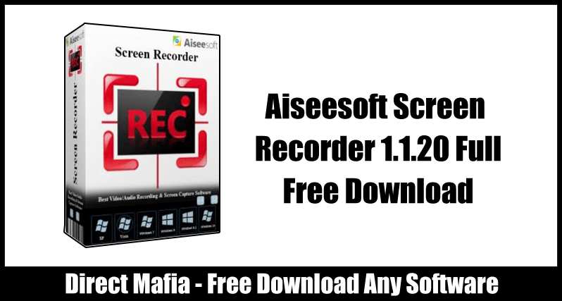 Aiseesoft Screen Recorder Crack free