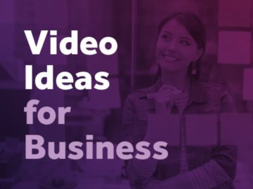 15 Video Ideas For Your Business